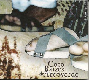 CD - SAMBA DE COCO RAÍZES DE ARCOVERDE - A CARAVANA NÃO MORREU -2000 001
