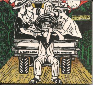 CD - A caravana não morreu - 2012